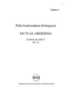Pelle Gudmundsen-Holmgreen: String Quartet No. 13 'Mutual Ordering' (Parts) Books | String Quartet