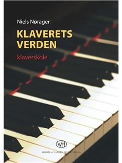 Niels Nørager: Klaverets Verden Libro | Piano