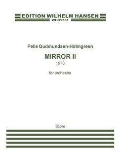 Pelle Gudmundsen-Holmgreen: Mirror II (Score) Books | Orchestra