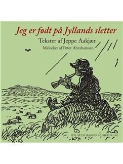 Peter Abrahamsen: Jeg Er Født På Jyllands Sletter (Songbook) Bog | Melodilinie, tekst og becifring