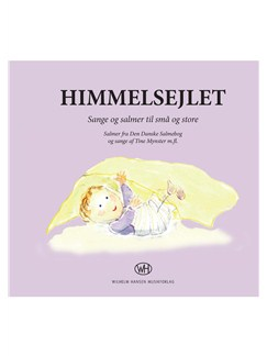 Tine Mynster: Himmelsejlet (Book And CD) Books and CDs | Melody Line, Lyrics & Chords, Piano Accompaniment