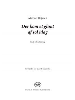 Michael Bojesen: Der Kom Et Glimt Af Sol Idag (SATB) Books | SATB