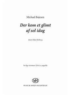 Michael Bojesen: Der Kom Et Glimt Af Sol Idag (SSA) Books | SSA