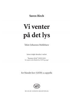 Søren Birch: Vi Venter På Det Lys (SATB) Bog | SATB