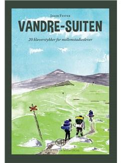 Jakob Fester: Vandre Suiten - Piano Solo Bog | Klaver solo