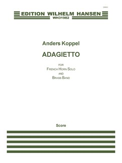 Anders Koppel: Adagietto For French Horn Solo And Brass Band (Score) Books | French Horn, Brass Band