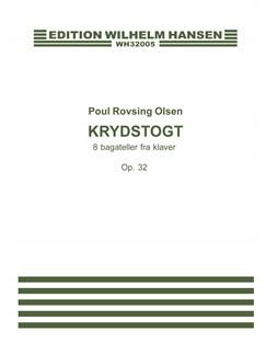 Poul Rovsing Olsen: Krydstogt - 8 Bagateller For Klaver Op.32 (Piano Solo) Books | Piano