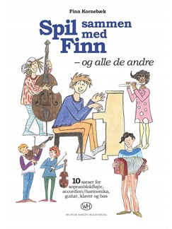 Finn Kornebæk: Spil sammen med Finn - og alle de andre  (Book) Books | Soprano (Descant) Recorder, Accordion, Guitar, Piano Accompaniment, Double Bass