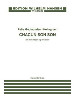 Pelle Gudmundsen-Holmgreen: Chacun Son Son (Part For Solo Recorder) Books | Recorder