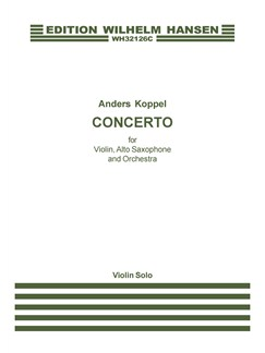 Anders Koppel; Concerto For Violin, Saxophone And Orchestra (Violin Solo) Books | Violin