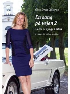 Gitte Degn Calstrup: En Sang På Vejen 2 (CD/Booklet) CD | Voz