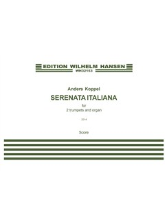 Anders Koppel: Serenata Italiana - For 2 Trumpets And Organ (Score And Parts) Books | Trumpet (Duet), Organ (Duet)