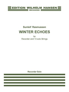Sunleif Rasmussen: Winter Echoes For Recorder And 13 Solo Strings (Recorder Solo) Books | Recorder