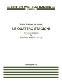 Peter Navarro-Alonso: Le Quattro Stagioni (Recorder Solo) Books | Recorder