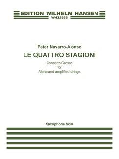 Peter Navarro-Alonso: Le Quattro Stagioni (Saxophone Solo) Books | Saxophone