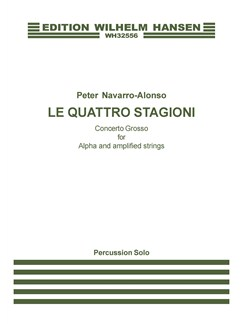 Peter Navarro-Alonso: Le Quattro Stagioni (Percussion Solo) Books | Percussion