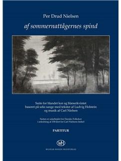 Per Drud Nielsen: Af Sommernattågernes Spind (Score) Bog | Blæserkvintet/SATB