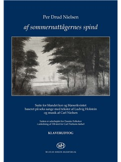 Per Drud Nielsen: Af Sommernattågernes Spind (Vocal Score) Books | SATB, Piano Accompaniment