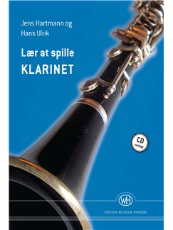 Jens Hartmann og Hans Ulrik: Lær At Spille Klarinet (Book/CD) Bog | Klarinet