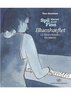 Finn Kornebæk: Spil klaver med Finn - Blueshæftet (Piano Tutor) Bog | Klaver solo