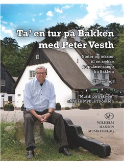Peter Vesth: Ta' En Tur På Bakken Med Peter Vesth (Book/CD) Books | Melody Line, Lyrics & Chords