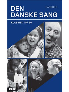 Den Danske Sang - Klassisk Top 50 (Songbook) Books | Lyrics Only
