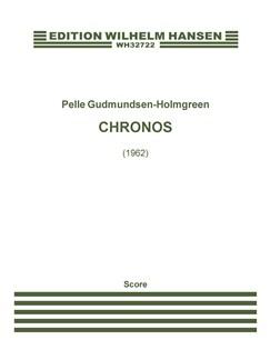 Pelle Gudmundsen-Holmgreen: Chronos (Score) Books | Orchestra