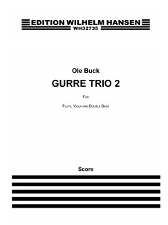 Ole Buck: Gurre Trio 2 (Score And Parts) Books | Chamber Group, Flute, Viola, Double Bass