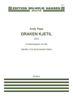 Andy Pape: Draken Kjetil - A Childrens Opera In One Act  (Score) Buch | Oper