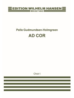 Pelle Gudmundsen-Holmgreen: Ad Cor (Vocal Score 1) Livre | SATB, Chorale