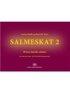 Carina Wøhlk & Hans Ole Thers: Salmeskat 2 (Koraludgave) Bog | Klaver og sang