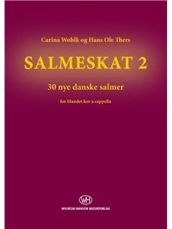 Carina Wøhlk & Hans Ole Thers: Salmeskat 2 (Korudgave) Books | SATB