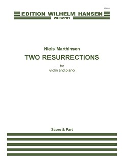 Niels Marthinsen: Two Resurrections (Score And Part) Books | Violin, Piano Accompaniment