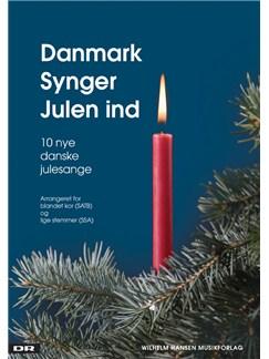 Danmark Synger Julen Ind - 10 Nye Danske Julesange (Kor) Bog | SATB/SSA - Lige stemmer