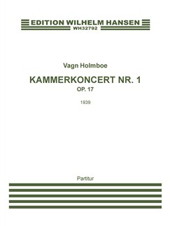 Vagn Holmboe: Chamber Concerto No.1 Op.17 (Score) Bog | Klaver solo, Strygeensemble, Pauke
