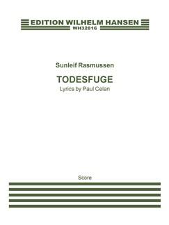 Sunleif Rasmussen: Todesfuge (Score) Books | Soprano, Mezzo-Soprano, Alto, Ensemble
