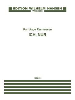 Karl Aage Rasmussen: Ich, Nur...  (Encore V) Buch | Gesang
