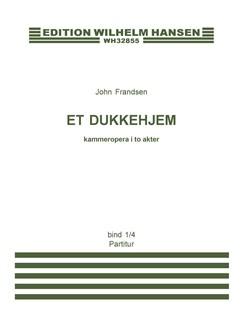 John Frandsen: Et Dukkehjem (Score) Books | Opera