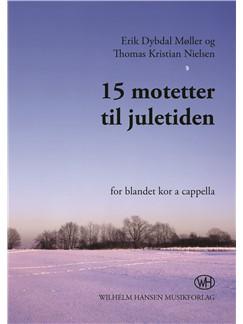 Thomas Kristian Nielsen: 15 Motetter Til Juletiden (SATB) Bog | SATB