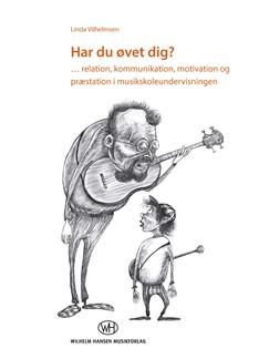 Linda Vilhellmsen: Har Du Øvet Dig? Bog |