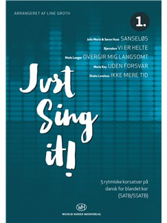 Line Groth (Arr:): Just Sing It! (SATB) Books | SATB