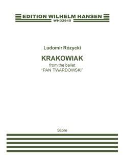 Ludomir Rózycki: Krakowiak from The Ballet 'Pan Twardowski' (Score) Books | Orchestra