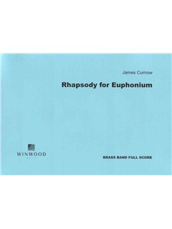 James Curnow: Rhapsody For Euphonium Books | Brass Ensemble, Euphonium
