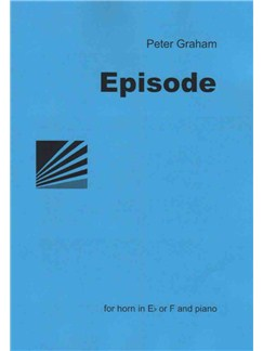 Peter Graham: Episode Books | French Horn, Piano Accompaniment