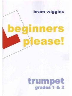 Bram Wiggins: Beginners Please! (B Flat) Books | Piano Accompaniment, B Flat Instruments