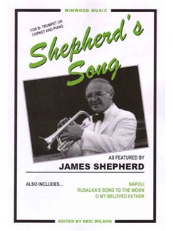 Arr. Eric Wilson: Shepherd's Song (Album) Books | Trumpet, Piano Accompaniment