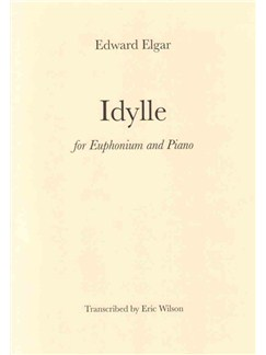 Edward Elgar: Idylle Books | Euphonium, Piano Accompaniment