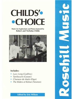 Arr. Eric Wilson: Childs' Choice Books | Euphonium, Piano Accompaniment