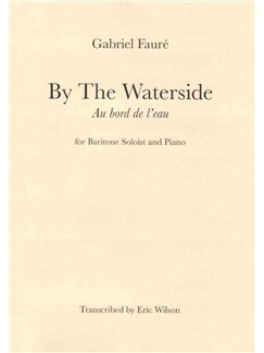 Gabriel Faure: By The Waterside Books | Euphonium, Piano Accompaniment