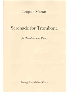 Leopold Mozart: Serenade For Trombone Books | Trombone, Piano Accompaniment